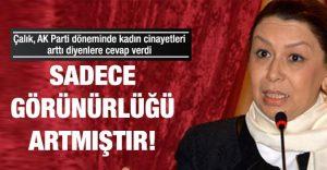 ak_partili_calik_kadin_cinayetleri_artmadi_gorunurlugu_artti_h192575