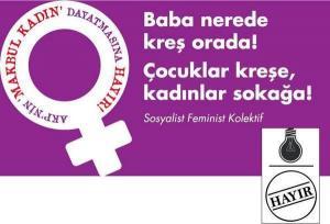 'Makbul Kadın' Dayatmasına Hayır!/SFK Sosyal Medya Görselleri-2015 Mayıs